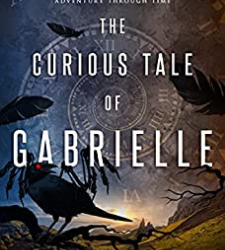 The Curious Tale of Gabrielle