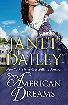 American Dreams by Janet Dailey