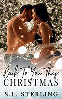 Back to You This Christmas by S.L. Sterling