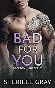Bad for You by Sherilee Gray