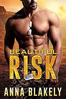 Beautiful Risk by Anna Blakely