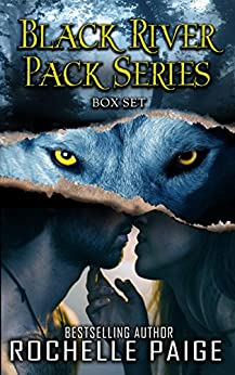 Black River Pack Series (Boxed Set) by Rochelle Paige