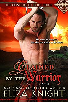 Claimed by the Warrior by Eliza Knight