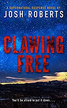 Clawing Free by Josh Roberts