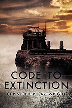 Code to Extinction by Christopher Cartwright