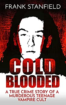 Cold Blooded by Frank Stanfield