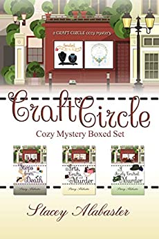 Craft Circle Cozy Mystery Boxed Set by Stacey Alabaster