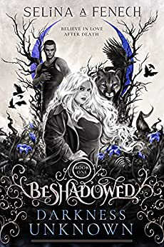 Darkness Unknown by Selina A. Fenech