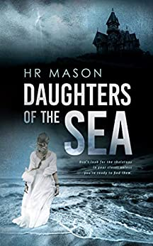 Daughters of the Sea by HR Mason