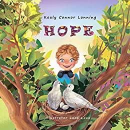 Hope by Kealy Connor Lonning