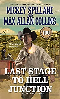 Last Stage to Hell Junction by Max Allan Collins