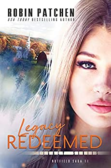 Legacy Redeemed by Robin Patchen