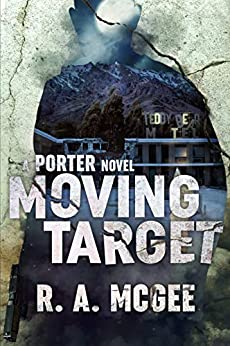 Moving Target by R. A. McGee