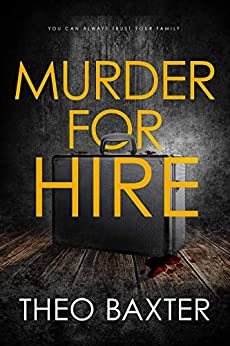 Murder for Hire by Theo Baxter