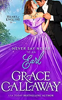 Never Say Never to an Earl by Grace Callaway