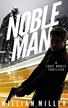 Noble Man by William Miller