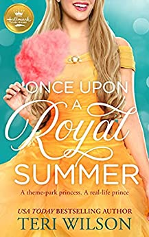 Once Upon a Royal Summer by Teri Wilson