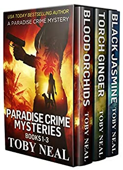 Paradise Crime Mysteries by Toby Neal