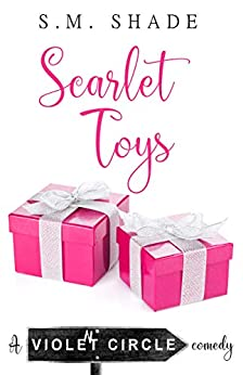 Scarlet Toys by S. M. Shade