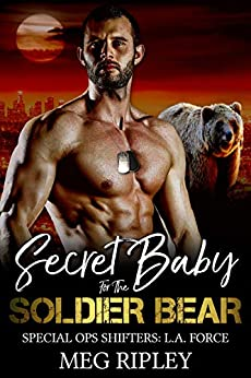 Secret Baby for the Soldier Bear by Meg Ripley