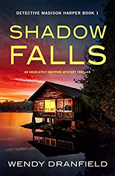 Shadow Falls by Wendy Dranfield