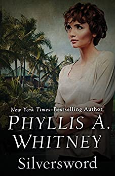 Silversword by Phyllis A. Whitney