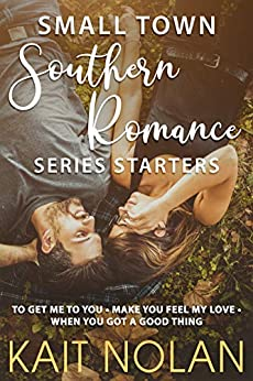 Small Town Southern Romance Series Starters by Kait Nolan