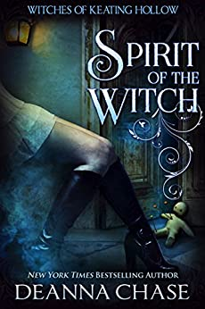 Spirit of the Witch by Deanna Chase