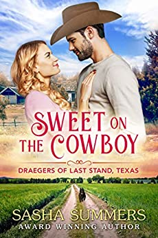 Sweet on the Cowboy by Sasha Summers