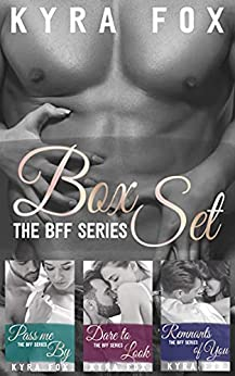 The BFF Series (Boxed Set) by Kyra Fox