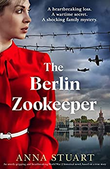 The Berlin Zookeeper by Anna Stuart