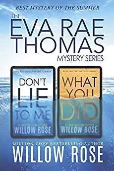 The Eva Rae Thomas Mystery Series by Willow Rose