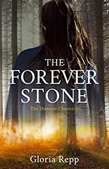 The Forever Stone by Gloria Repp