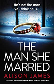 The Man She Married by Alison James