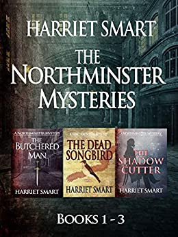 The Northminster Mysteries by Harriet Smart