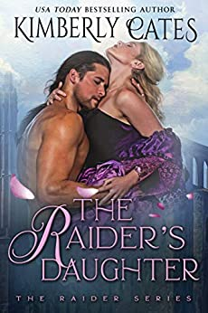 The Raider's Daughter by Kimberly Cates