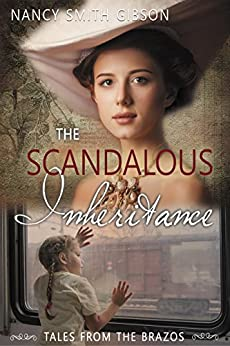 The Scandalous Inheritance by Nancy Smith Gibson