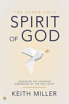 The Seven-Fold Spirit of God by Keith Miller