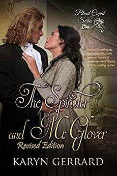 The Spinster and Mr. Glover by Karyn Gerrard