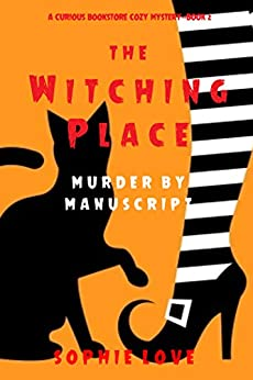 The Witching Place by Sophie Love