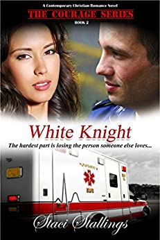 White Knight by Staci Stallings