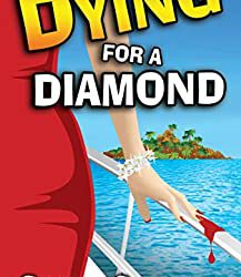 Dying for a Diamond