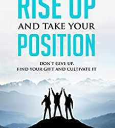 Rise Up and Take Your Position