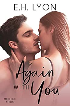 Again with You by E.H. Lyon