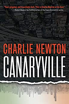 Canaryville by Charlie Newton