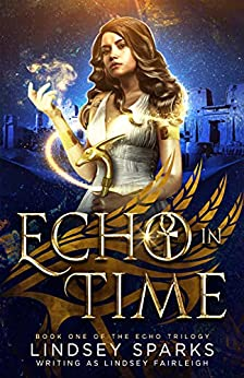 Echo in Time by Lindsey Fairleigh