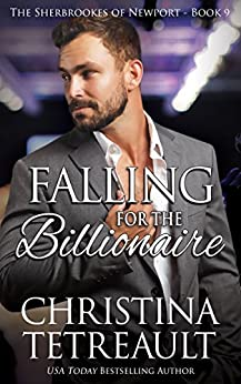 Falling for the Billionaire by Christina Tetreault