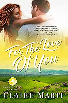 For the Love of You by Claire Marti