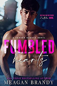 Fumbled Hearts by Meagan Brandy