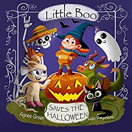 Little Boo Saves the Halloween by Agnes Green